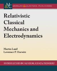 Cover Relativistic Classical Mechanics and Electrodynamics
