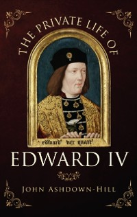 Cover Private Life of Edward IV