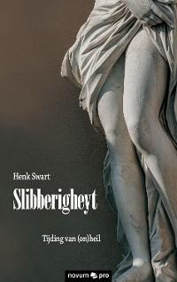 Cover Slibberigheyt