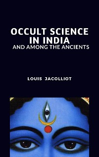 Cover Occult Science in India and Among the Ancients
