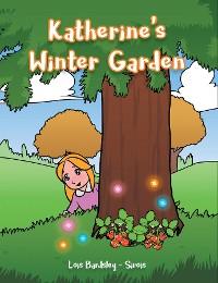 Cover Katherine's Winter Garden