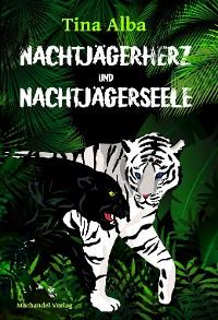 Cover Nachtjägerherz und Nachtjägerseele