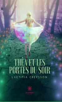 Cover Théa et les portes du soir