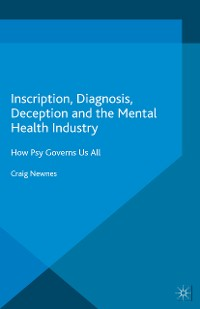 Cover Inscription, Diagnosis, Deception and the Mental Health Industry