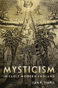 Cover Mysticism in Early Modern England