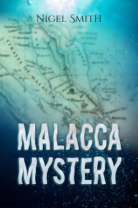Cover Malacca Mystery