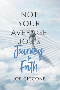 Cover Not Your Average Joe's Journey to Faith
