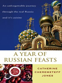 Cover A Year of Russian Feasts