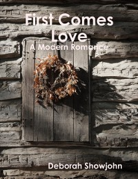 Cover First Comes Love - A Modern Romance