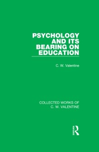 Cover Psychology and its Bearing on Education