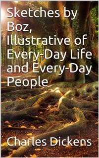 Cover Sketches by Boz, Illustrative of Every-Day Life and Every-Day People