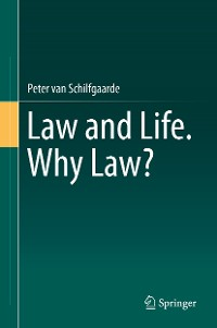 Cover Law and Life. Why Law?
