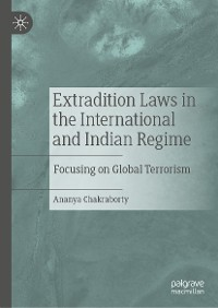 Cover Extradition Laws in the International and Indian Regime