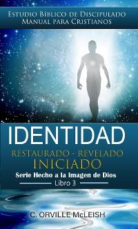 Cover Identidad: Restaurado Revelado Iniciado