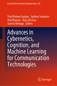 Cover Advances in Cybernetics, Cognition, and Machine Learning for Communication Technologies
