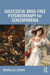 Cover Successful Drug-Free Psychotherapy for Schizophrenia