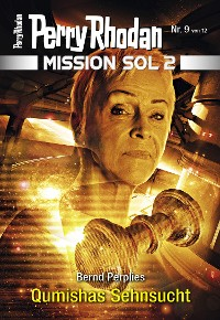 Cover Mission SOL 2020 / 9: Qumishas Sehnsucht
