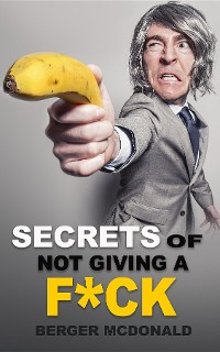 Cover Secrets of Not Giving a F*ck