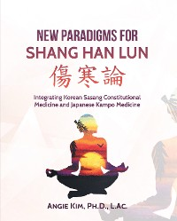 Cover New Paradigms for Shang Han Lun