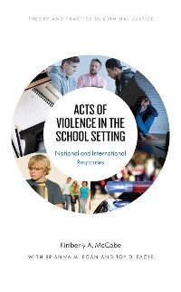 Cover Acts of Violence in the School Setting