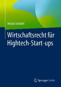 Cover Wirtschaftsrecht für Hightech-Start-ups