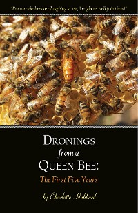 Cover Dronings from a Queen Bee