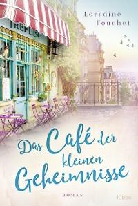 Cover Das Café der kleinen Geheimnisse