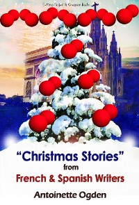 Cover Christmas Stories from French and Spanish Writers