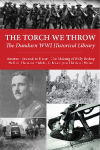 Cover The Torch We Throw: The Dundurn WWI Historical Library