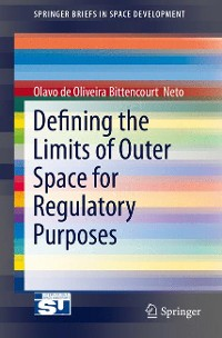 Cover Defining the Limits of Outer Space for Regulatory Purposes