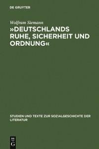 Cover »Deutschlands Ruhe, Sicherheit und Ordnung«