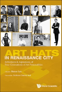 Cover Art Hats In Renaissance City: Reflections & Aspirations Of Four Generations Of Art Personalities