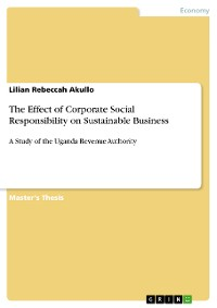 Cover The Effect of Corporate Social Responsibility on Sustainable Business