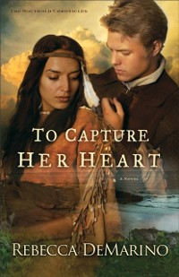 Cover To Capture Her Heart (The Southold Chronicles Book #2)