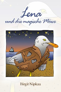 Cover Lena und die magische Möwe
