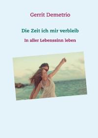 Cover Die Zeit ich mir verbleib