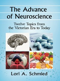 Cover The Advance of Neuroscience