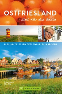 Cover Bruckmann Reiseführer Ostfriesland: Zeit für das Beste