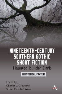 Cover Nineteenth-Century Southern Gothic Short Fiction