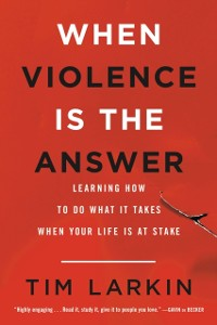 Cover When Violence Is the Answer