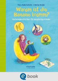 Cover Warum ist die Banane krumm?