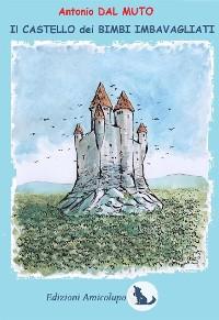 Cover Il Castello dei Bimbi Imbavagliati