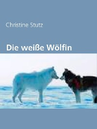 Cover Die weiße Wölfin