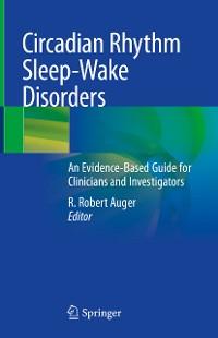 Cover Circadian Rhythm Sleep-Wake Disorders