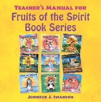 Cover Teacher's Manual for Fruits of the Spirit Book Series