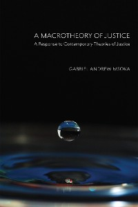 Cover A Macrotheory of Justice