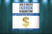 Cover How To Master Facebook Remarketing