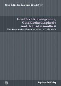 Cover Geschlechtsinkongruenz, Geschlechtsdysphorie und Trans-Gesundheit