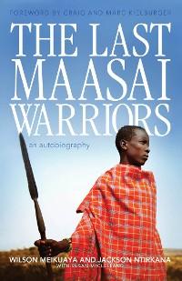 Cover The Last Maasai Warriors