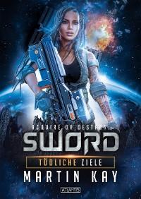 Cover SWORD 2: Tödliche Ziele